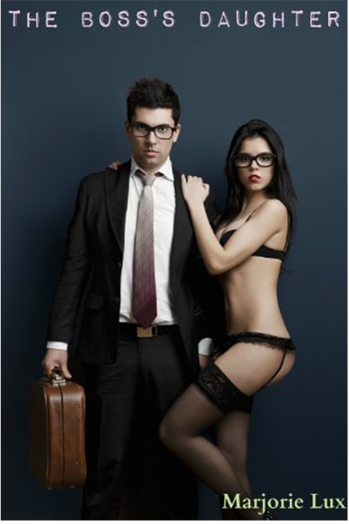 The Boss's Daughter (Seduction, Temptress, Workplace Erotica).jpg