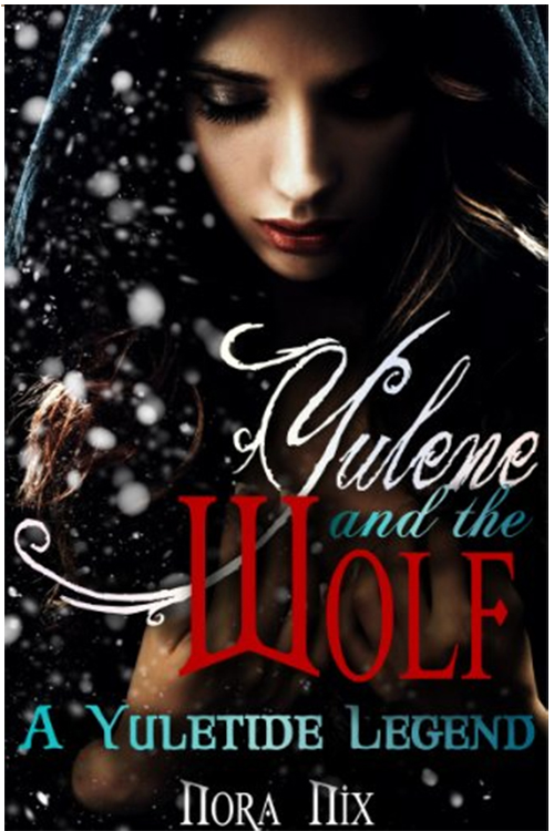 Yulene and the Wolf: A Yuletide Legend (Paranormal Shifter Erotica) .jpg