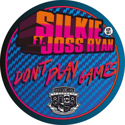 Don't Play Games EP Silkie ft. Joss Ryan ASR001