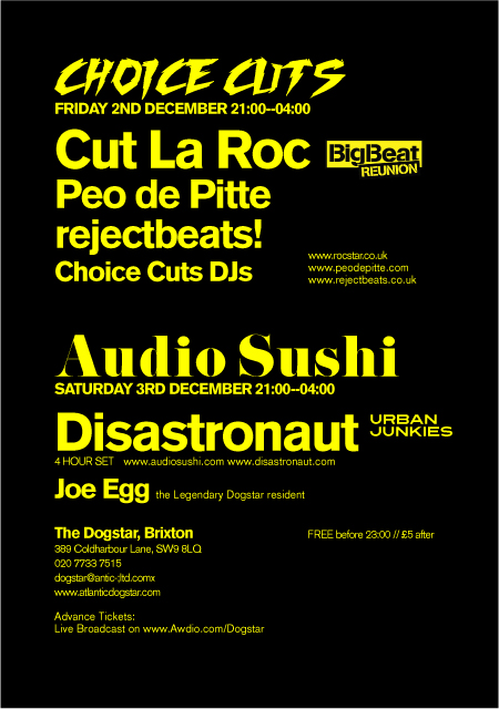 The @dogstarbrixton 16th Anniversary Parties [fri 2nd and sat 3rd dec] with @cutlaroc @audiosushi @disastronaut and many more [poster]