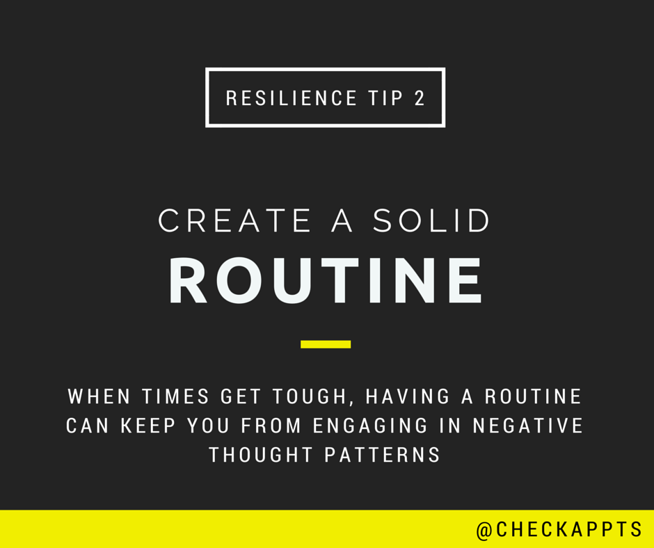 Create a solid routine