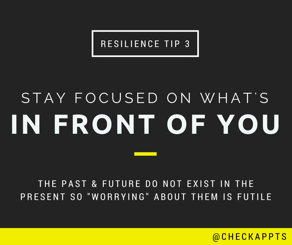 Stay focused on what's in front of you