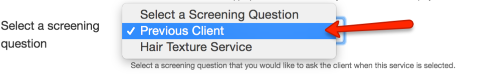 Choose your screening question you've just created