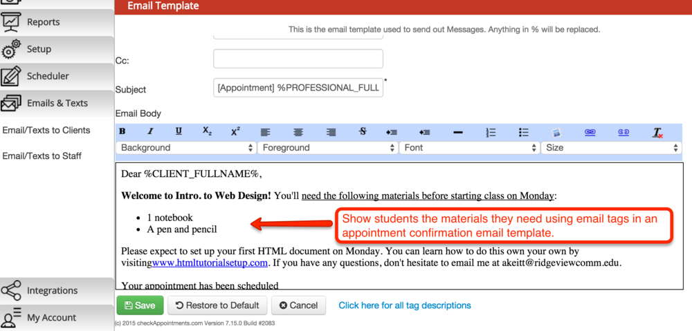 Show students the class materials that they need by editing an email template