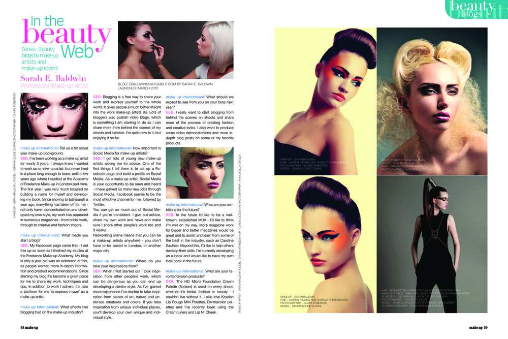 Make Up International Magazine by kryolan Issue 11 Autumn 2013 - Interview on me and my make up career. Magazine sold worldwide
