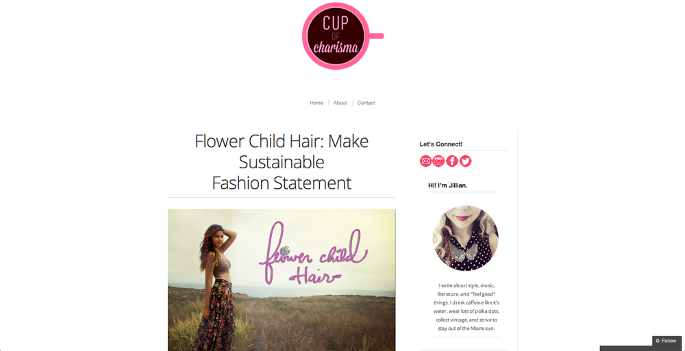 Click for Jillian Goltzman Full Feature: http://cupofcharisma.com/2014/10/flower-child-hair-make-sustainable-fashion-statement/
