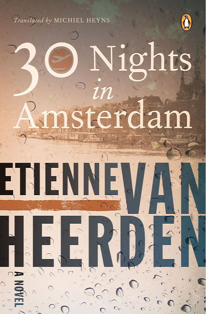 30 NIGHTS IN AMSTERDAM  Literary fiction  Tafelberg (SA) - November 2008  Henk de Melker is a lowly museum assistant from a small Eastern Cape town who must travel to Amsterdam to inherit the estate of his eccentric late aunt. Over the next thirty nights in Holland's capital city many secrets will be revealed and Henk will return to South Africa a changed man.  'An intense, energetic novel.' -- Desmond Painter,  Die Burger