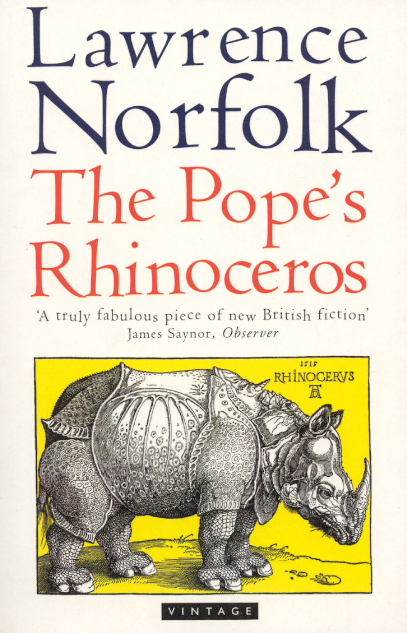THE POPE'S RHINOCEROS Literary fiction, 592 pages Harmony, September 9, 1996 In February 1516, a Portuguese ship and all its crew sank near Italy. The Nostra Senora da Ajuda had sailed 14,000 miles from the Indian kingdom of Gujarat.  Her mission: to deliver a rhinoceros to the Pope. Norfolk's 2nd novel holds up the true history of the rhinoceros as a mirror to the fantasies and obsessions of the Renaissance.  Straight into The Sunday Times bestseller list on UK publication.