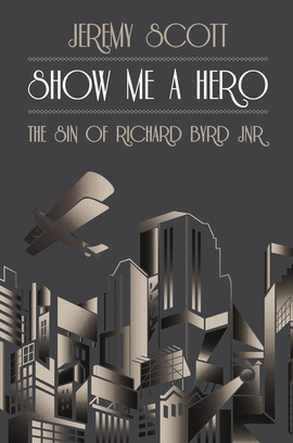 SHOW ME A HERO Non-fiction, 288 pages Biteback Publishing, 3 November 2011