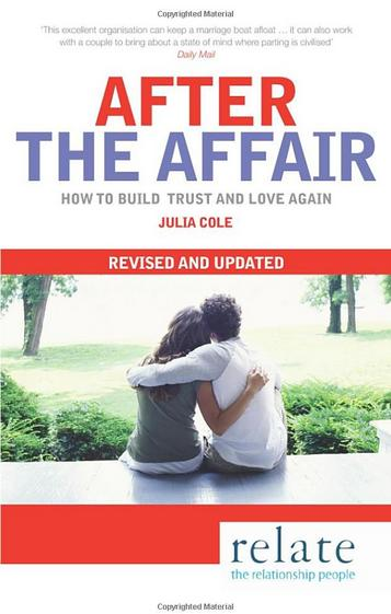 AFTER THE AFFAIR Self-help, 240 pgs  Vermilion, 2010  Finding out your partner has had an affair can feel like the ultimate betrayal and learning to trust again is difficult and painful. AFTER THE AFFAIR takes a frank look at the reasons why people have affairs and the devastating effects they may have upon the person who has been betrayed.
