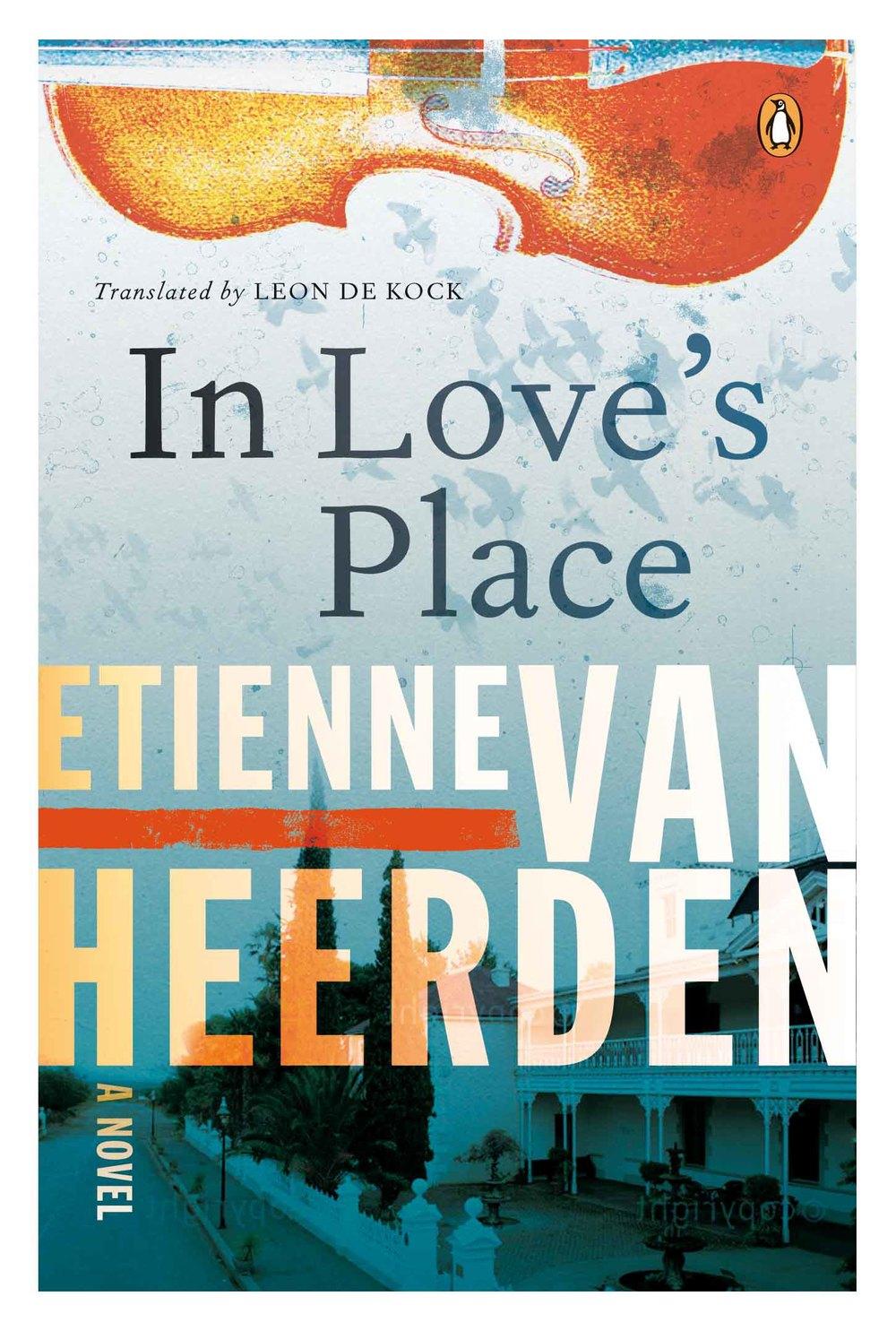 IN LOVES PLACE_Etienne van Heerden_SA draft__Feb2013.jpg