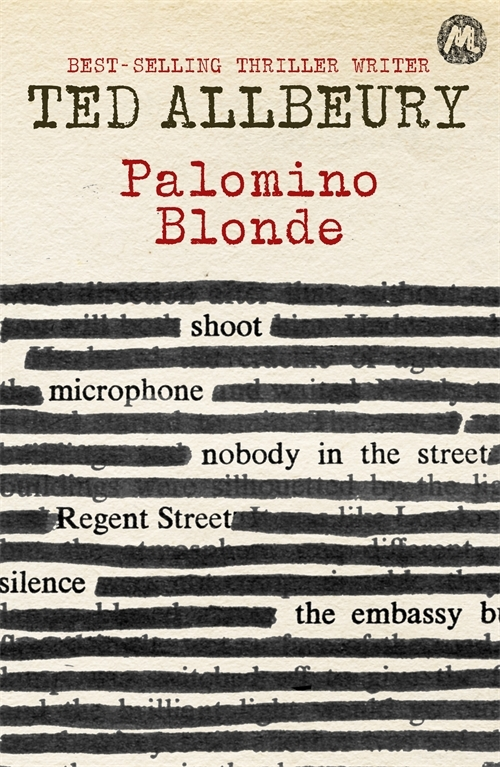 PALOMINO BLONDE Thriller, 160 pages, Mulholland 2014. What does a man do when he discovers a process like Omega Minus?   He wishes he hadn't.