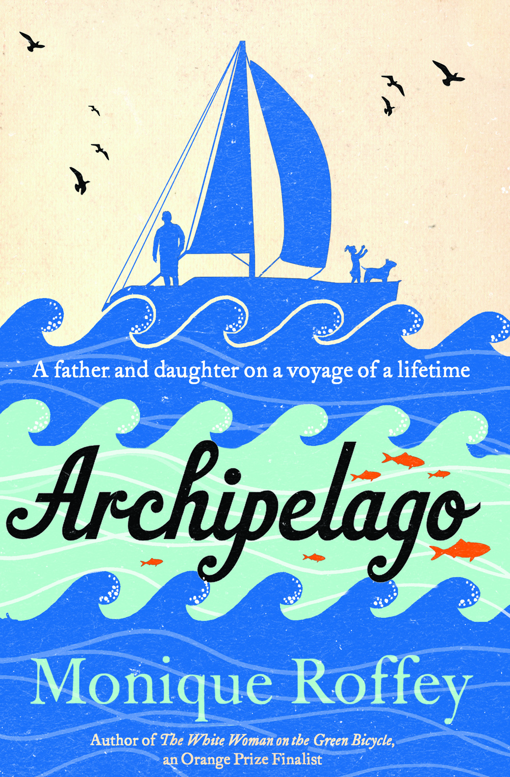ARCHIPELAGO by Monique Roffey, US: Penguin