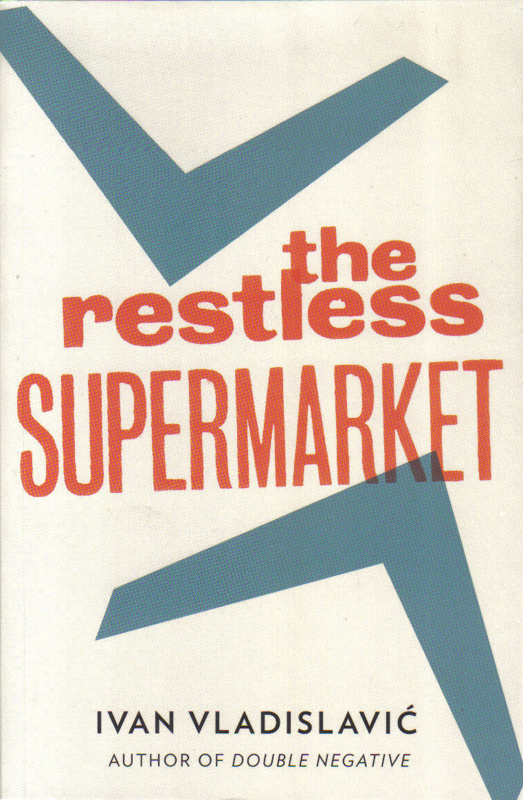 THE RESTLESS SUPERMARKET Literary fiction, 304 pages. And Other Stories, April 2014 A pompous proof-reader struggles against a rapidly changing world with tragi-comic results. Reminiscent of Borges, Perec, a tour de force of wordplay.