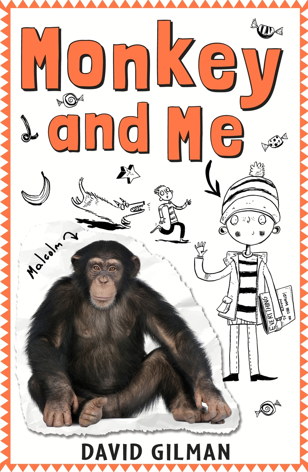 MONKEY & ME  9-11, Contemporary, 240 pages Templar Feb 2014.  Nominated for the CILIP Carnegie Award 2014  One brave boy, one escaped chimpanzee, one adventure of a lifetime… A heartwarming story packed with guts and humour.