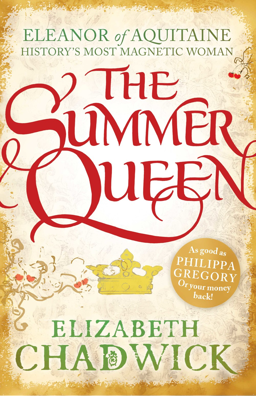 THE SUMMER QUEEN Medieval fiction, 496 pages Sphere, 20 June 2013 First of the Eleanor of Aquitaine trilogy, taking an entirely fresh approach to this Queen who was a wife to, and mother of, kings.