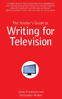 Whether you understand beats and through lines or are still trying to figure out your A   story from your B story, The Insider's Guide to Writing for TV supports you through the whole process of writing a television script - from working out a premise to getting your script on screen.
