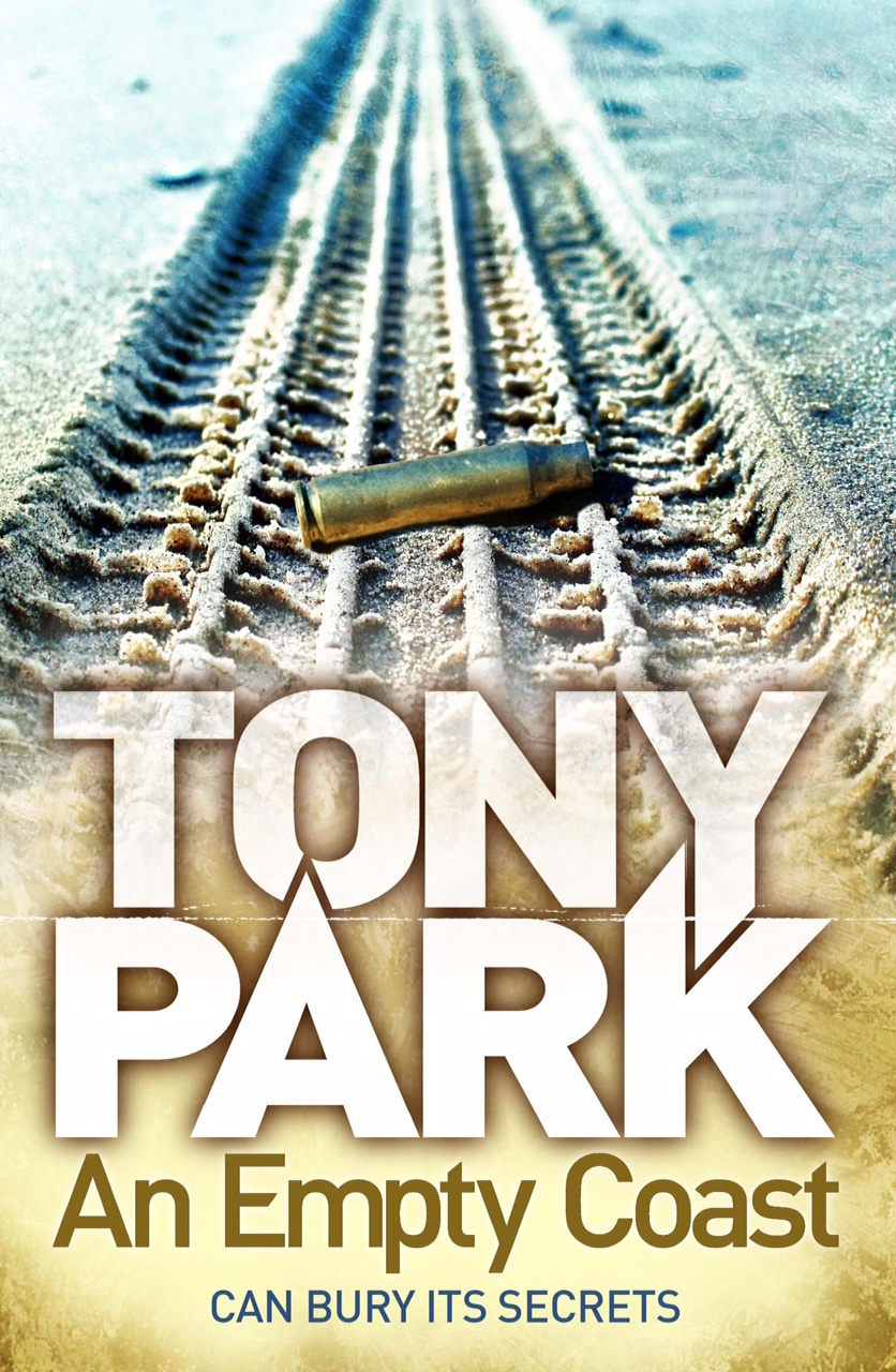 AN EMPTY COAST Thriller, 481 pages Macmillan Australia, October 2015 The twelfth high-octane thriller from Australian #1 bestseller Tony Park, bringing together some favourite characters from his recent novels.