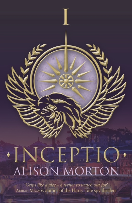 INCEPTIO Silverwood Books, 2013 Thriller, 316 pages First in the ROMA NOVA series.