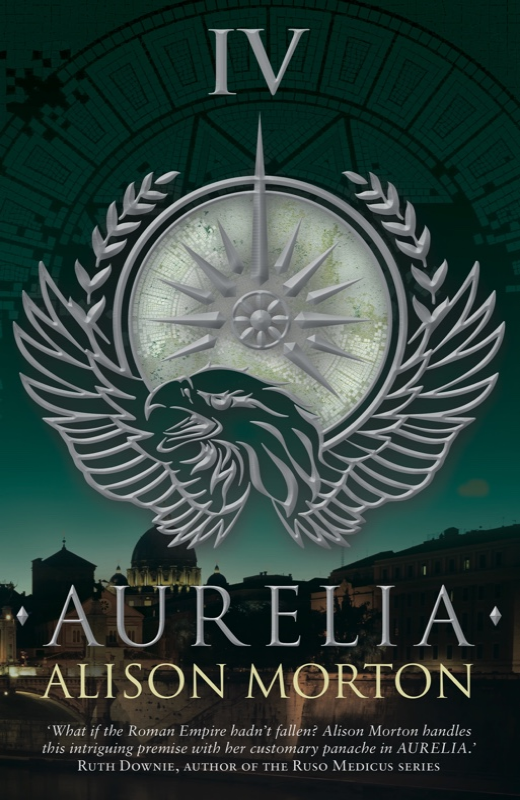 AURELIA Silverwood Books, 2015 Thriller, 270 pages Fourth in the ROMA NOVA series