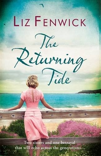 THE RETURNING TIDE Contemporary, 384pp Orion, March 2017 In wartime Cornwall, 1943, a story between two sisters begins - the story of Adele and Amelia, and the heart-breaking betrayal that will divide them forever. Decades later, the effects of one reckless act still echo - but how long will it be until their past returns?