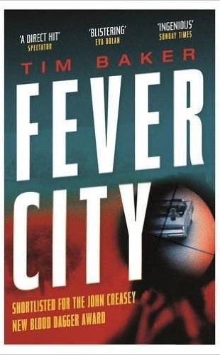 FEVER CITY, Faber, 2016