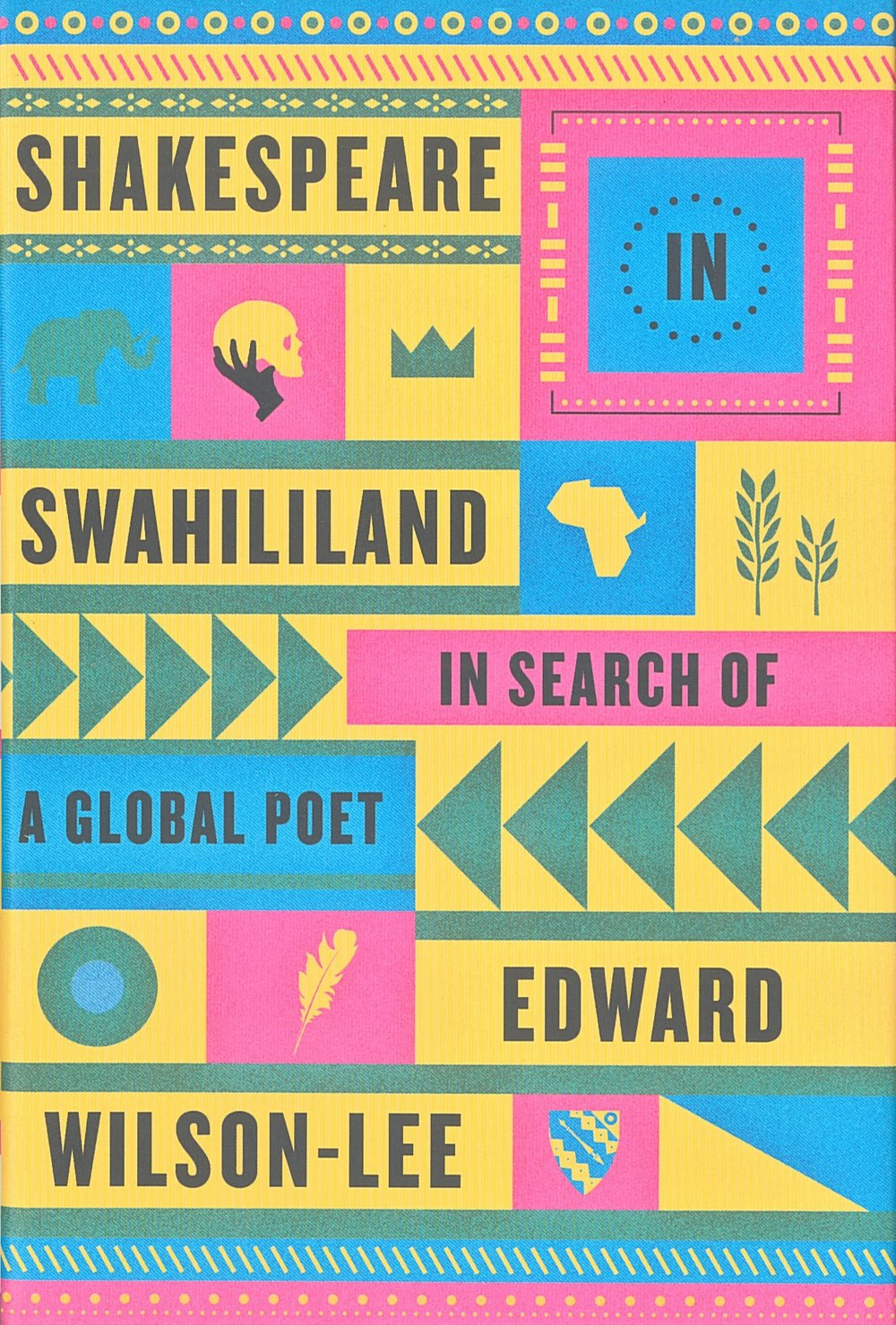 SHAKESPEARE IN SWAHILILAND - WILSON-LEE Edward - US, FSG (front).jpg