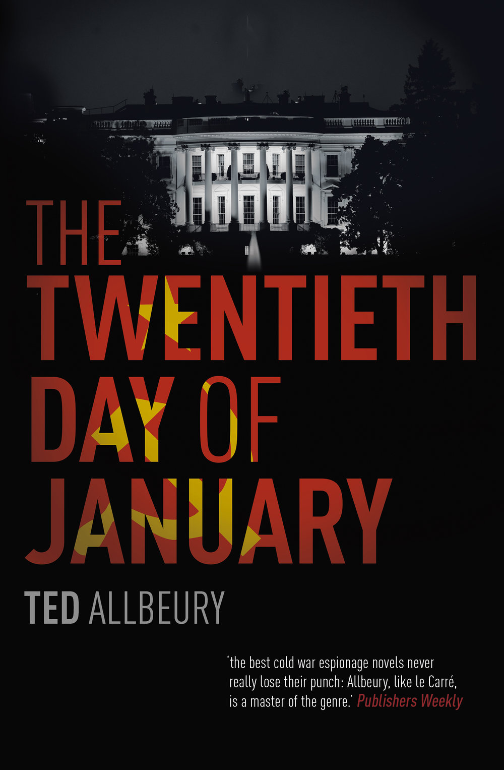 THE TWENTIETH DAY OF JANUARY  Thriller, 224 pages Hodder, Jan 2018 (originally 1982)  It's 1980 and the Cold War continues to rage. Seemingly out of nowhere, wealthy businessman Logan Powell has become President-elect and is weeks away from assuming the most powerful position in the world. Across the Atlantic, veteran British intelligence agent James MacKay uncovers shocking evidence that suggests something might be terribly wrong with the election. With the help of a reluctant CIA, MacKay sets out on a dangerous and daring mission to discover if the unthinkable has occurred: is President-elect Powell actually a puppet of the Soviet Union.