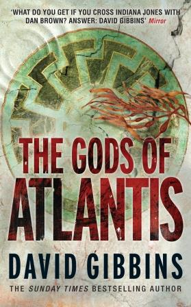 The Gods of Atlantis David Gibbins UK