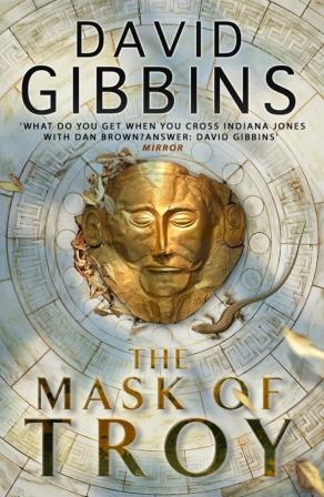 The Mask of Troy David Gibbins UK