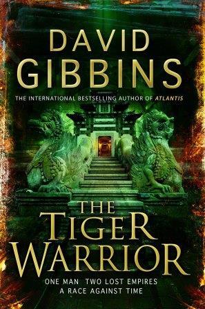 The Tiger Warrior David Gibbins UK
