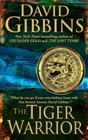 The Tiger Warrior David Gibbins US