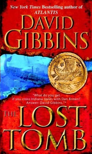 The Lost Tomb David Gibbins US