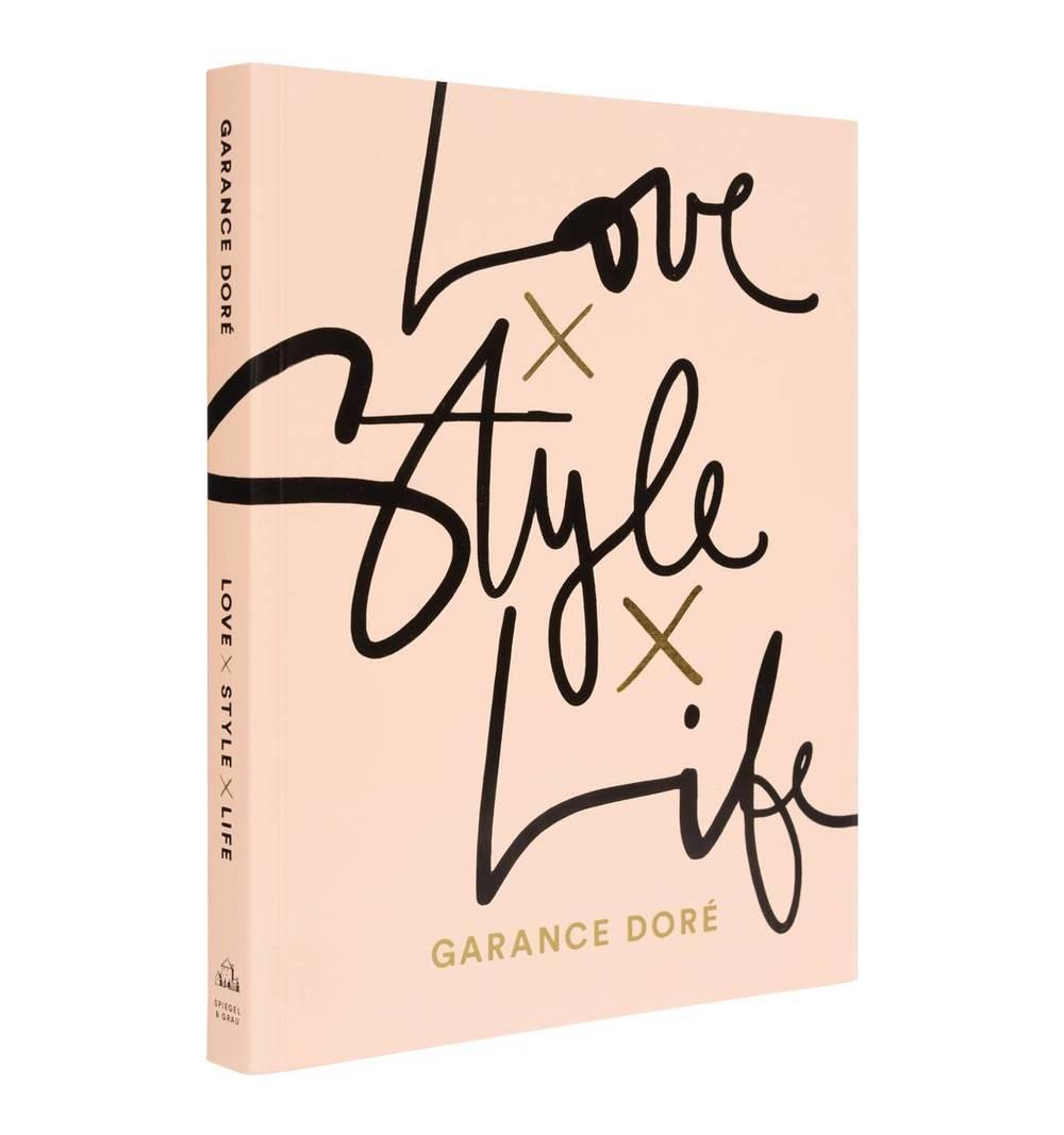 Love Style Life , Garance Doré
