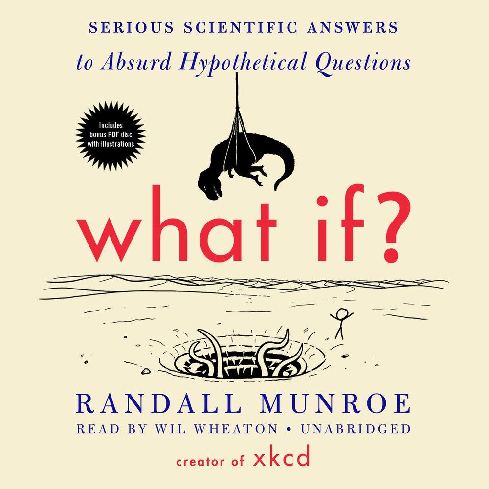 What if ?, Randall Munroe