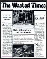 In this issue: Daily Affirmations by Don Felder, Dirty Laundry Contest Winner tells all, Felder discography, Joe Walsh Fan club, As the Eagle Flies, Fans discuss the Heart of the Matter video, If Not For the Eagles, HFO Reviews (Tupelo, Lexington, Chicago) The Eagles Go Camping cartoon)