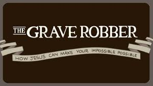 GraveRobber.jpeg