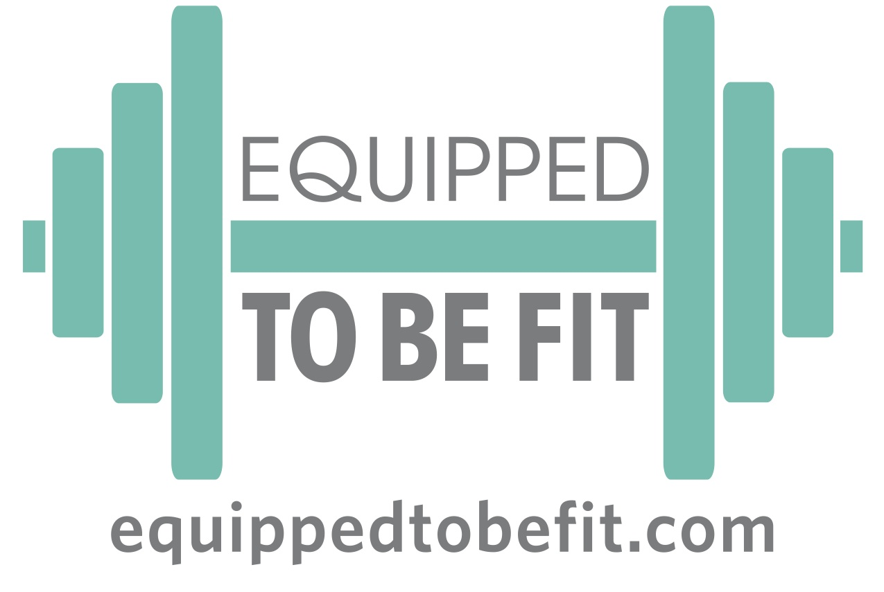 Equipped to be Fit