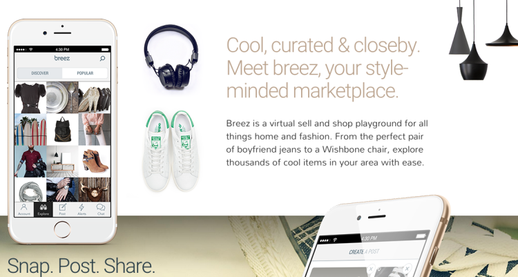 Vancouver has become a hotspot for fashionable apps including breez, which allows users to shop fashion, lifestyle and home items from other users.