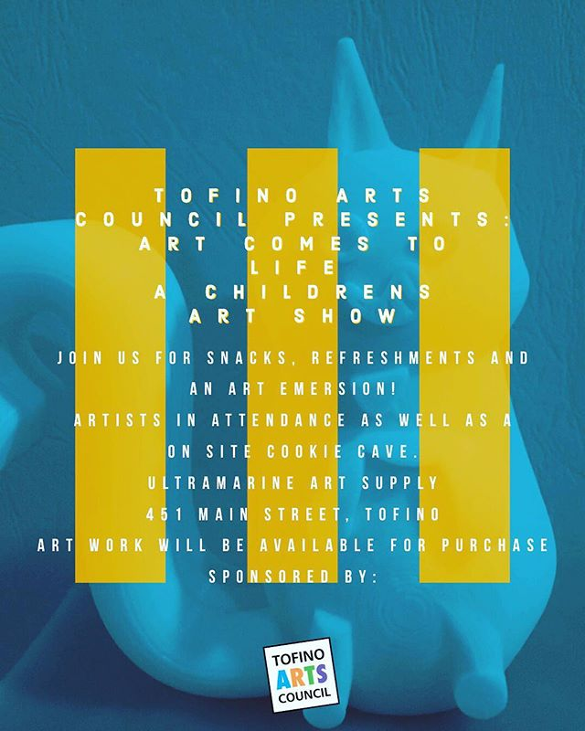 Art opening this Saturday at Ultramarine Art Supply! #tofino #ultramarineartsupply #artcouncil #localartists #kidsart #kidsmakegreatart