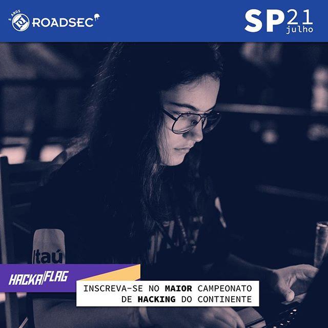 Já estão abertas as inscrições para o @Hackaflag SP, inscreva-se para participar ou assistir o MAIOR #campeonato de #hacking do continente! #Roadsec #DontStopHacking http://bit.ly/2M4ME1Q