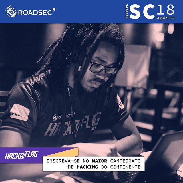 O #hackaflag  é o maior campeonato de #Hacking estilo #CTF do continente e a etapa classificatória de #Florianópolis vai rolar dentro do #Roadsec! \o/ Garanta seu ingresso e #DontStopHacking www.roadsec.com.br/florianopolis2018