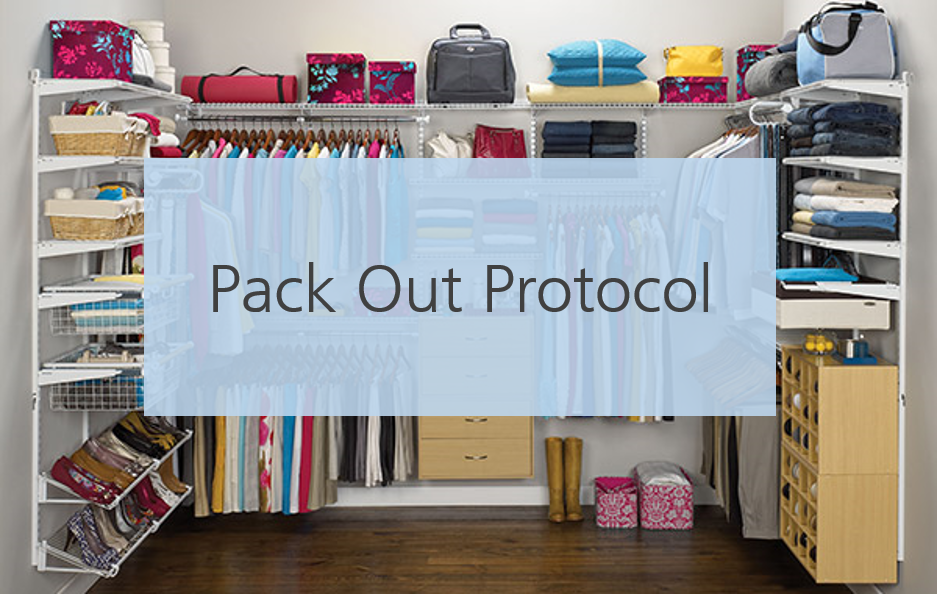 Pack out Protocol Subject Matter Expert: Neil Grant and Group 72 Hour Access