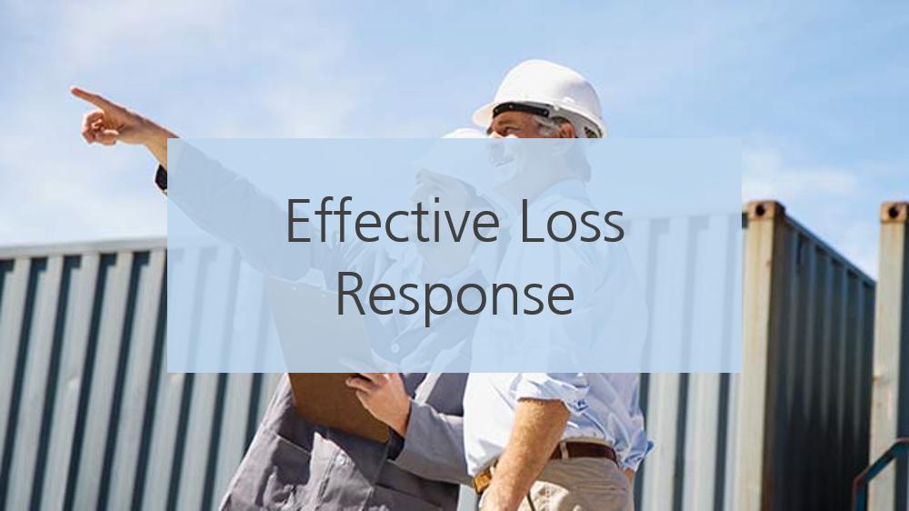 Effective Loss Response Subject Matter Expert: Jay Boyer 72 Hour Access