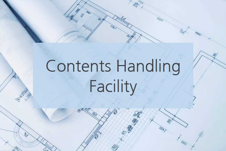 Contents Handling Facility Subject Matter Expert: Jay Boyer 72 Hour Access
