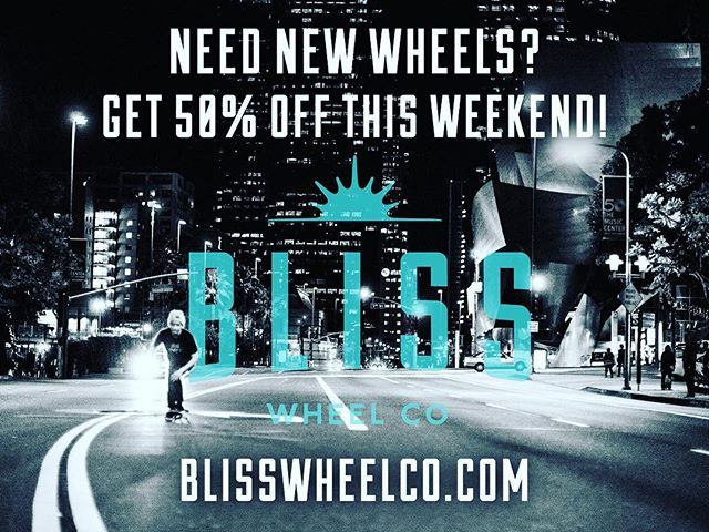 For you who have been patiently waiting. This weekend were doing an insane once in a lifetime sale at blisswheeelco.com Get 50% off everything you order! While supply lasts! #stayblissed #blisswheelco #skateboarding