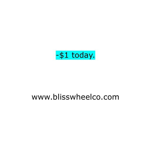 Wheels just got cheaper today. Tag someone you know needs new wheels. #stayblissed