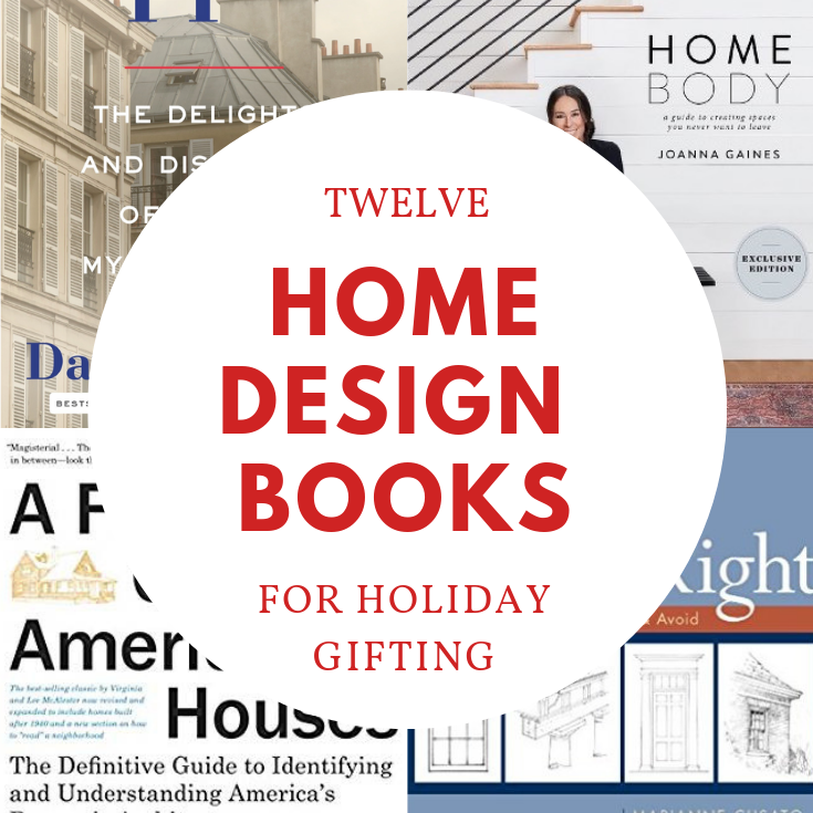 Twelve Home Design Books for Holiday Gifting