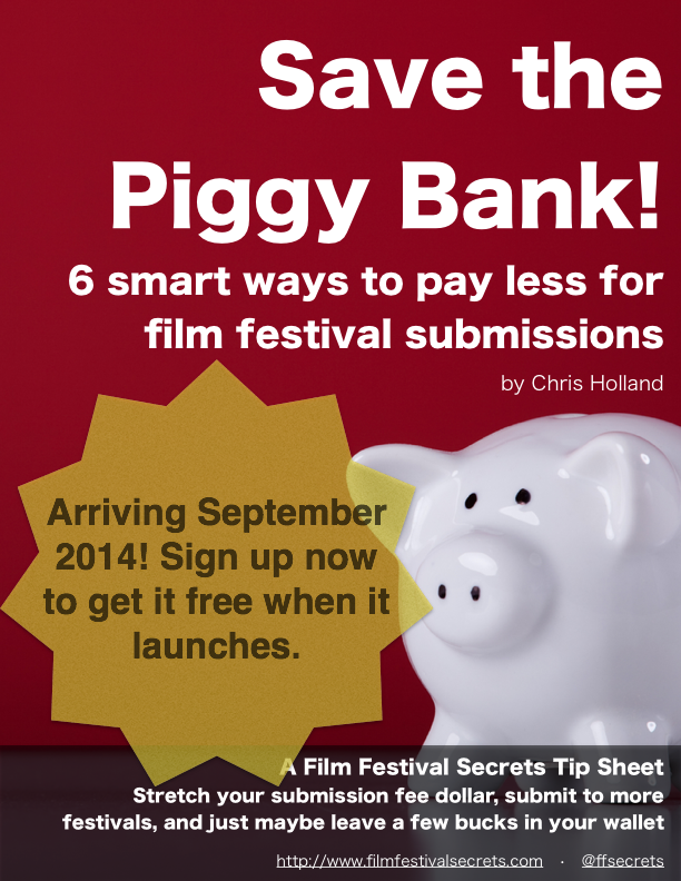 6 smart ways to pay less for film festival submissions.