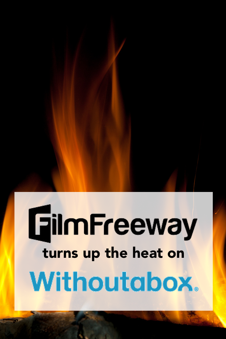 Film Freeway turns up the heat on Withoutabox.